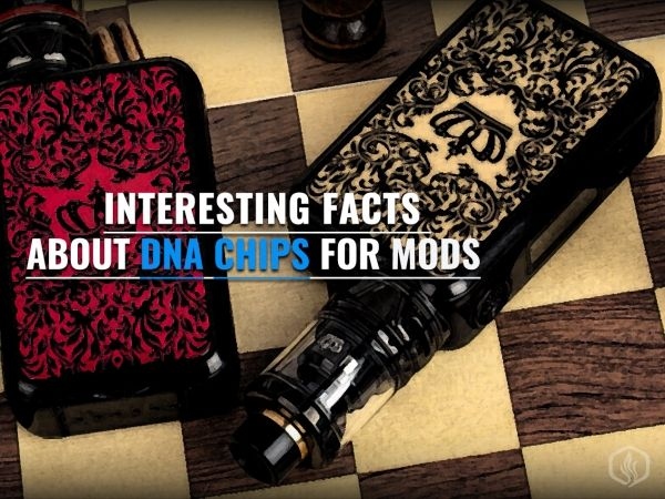 Interesting facts about DNA chips for mods Image