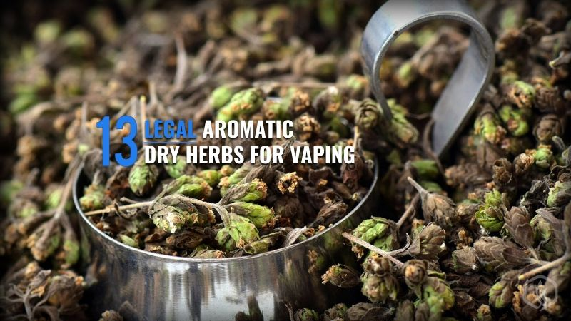 Image of 13 Legal aromatic dry herbs for vaping