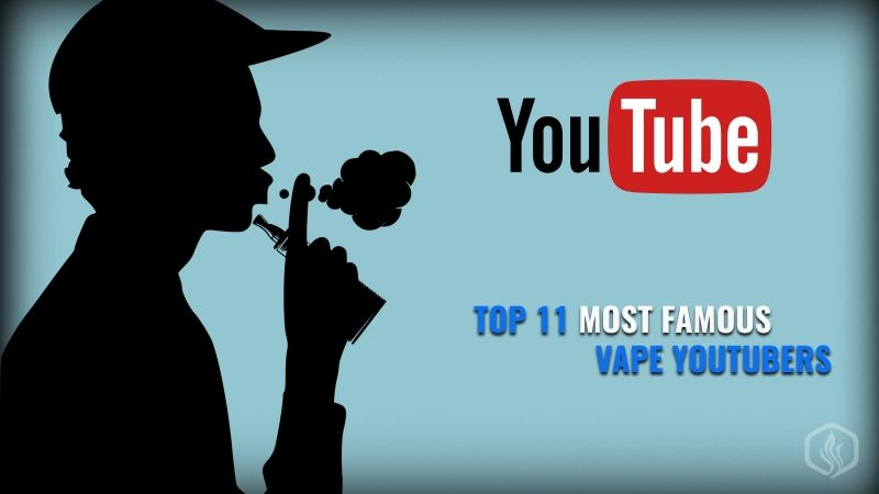 Image of The 11 Most Popular Vape Youtubers