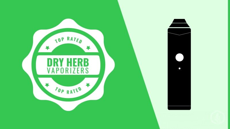 Best Dry Herb Vaporizers 2017